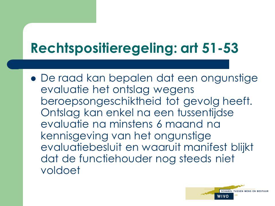 Rechtspositieregeling: art 51-53