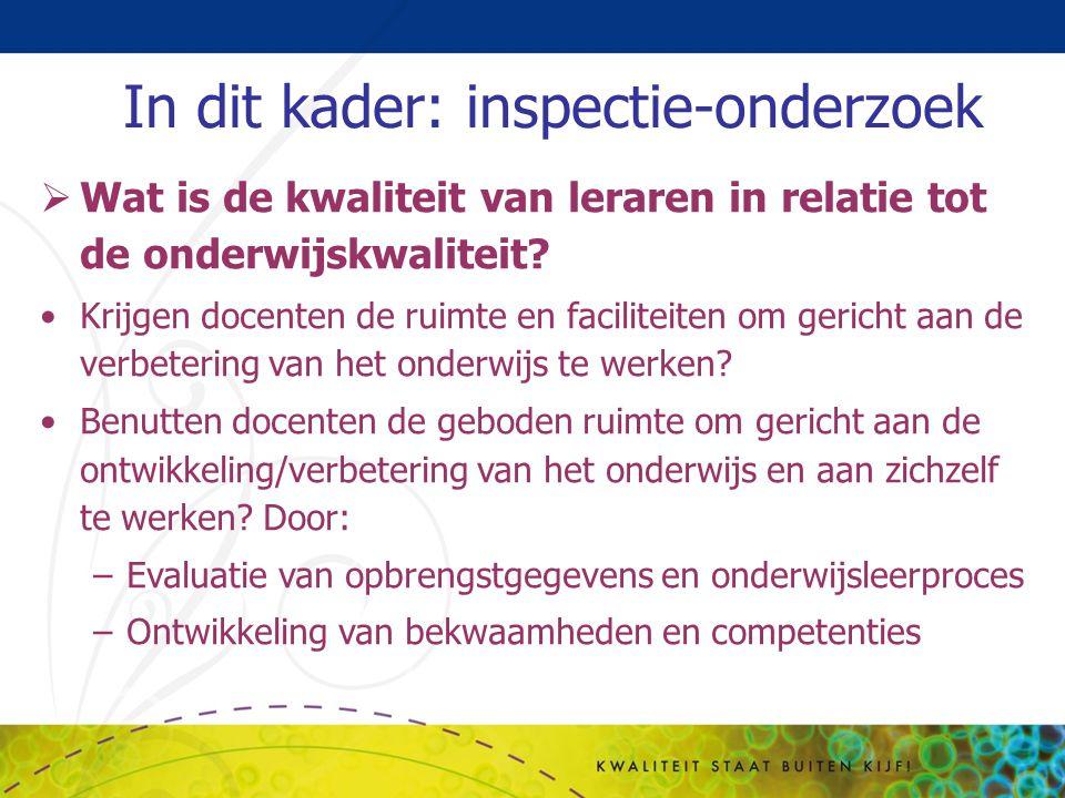 In dit kader: inspectie-onderzoek
