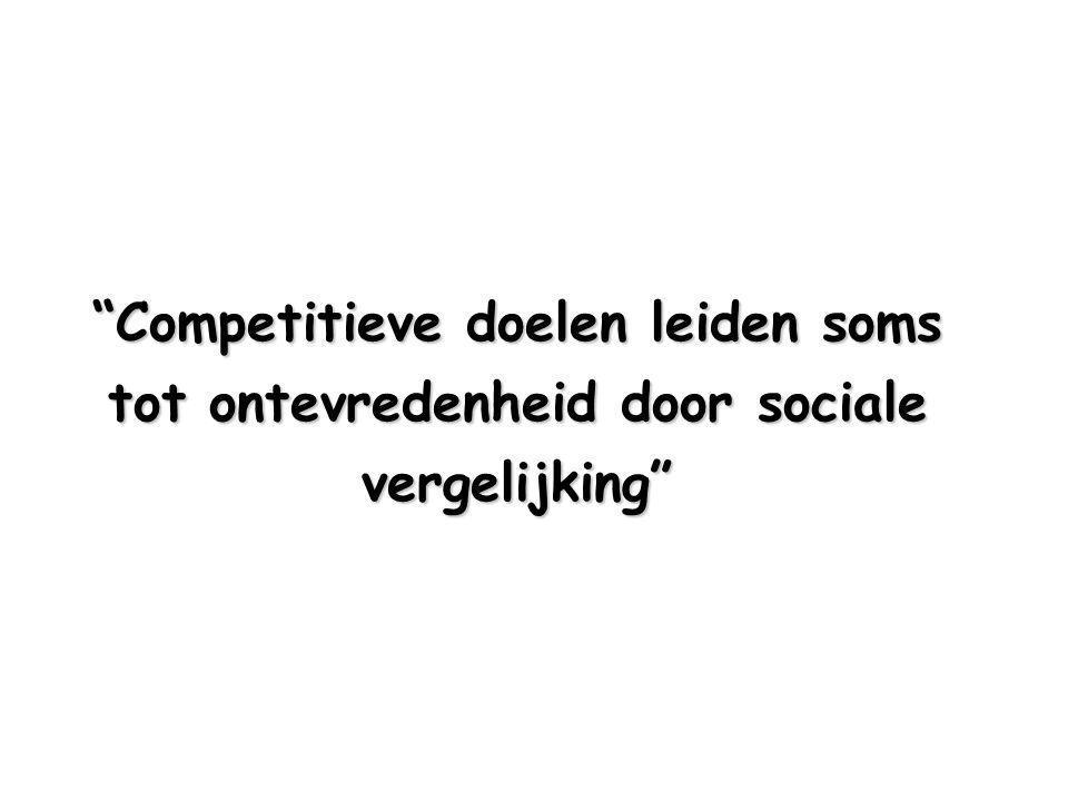 Competitieve doelen leiden soms tot ontevredenheid door sociale vergelijking