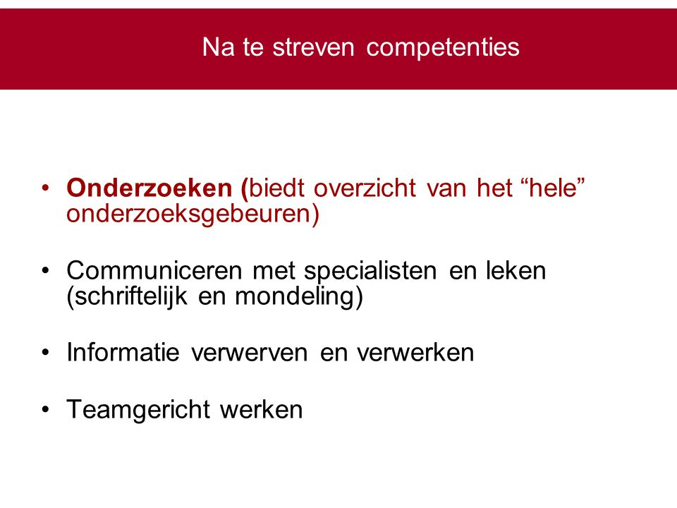 Na te streven competenties