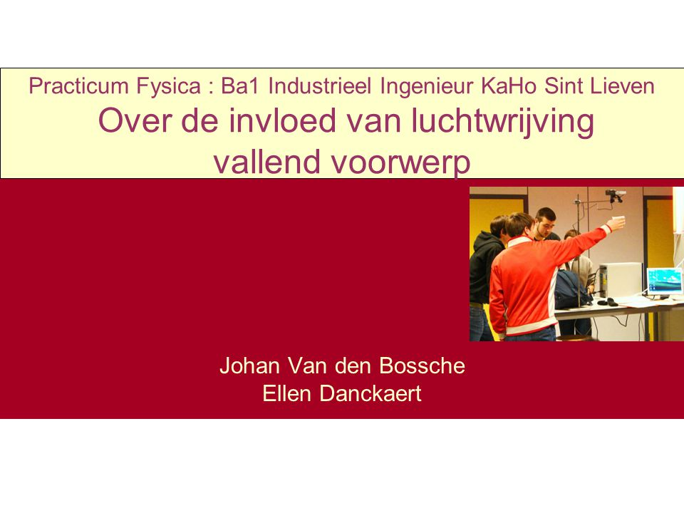Johan Van den Bossche Ellen Danckaert