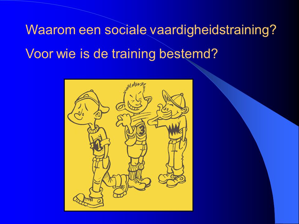 Waarom een sociale vaardigheidstraining