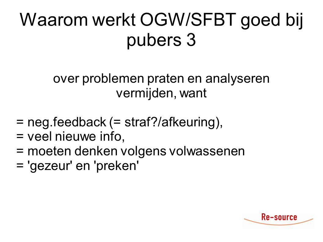 Waarom werkt OGW/SFBT goed bij pubers 3