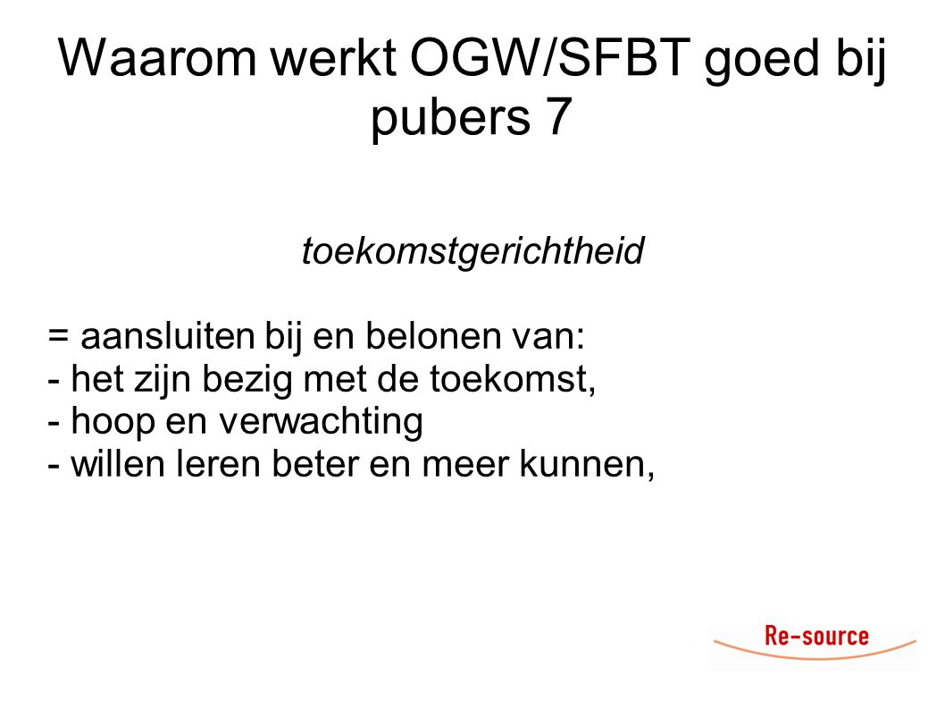 Waarom werkt OGW/SFBT goed bij pubers 7
