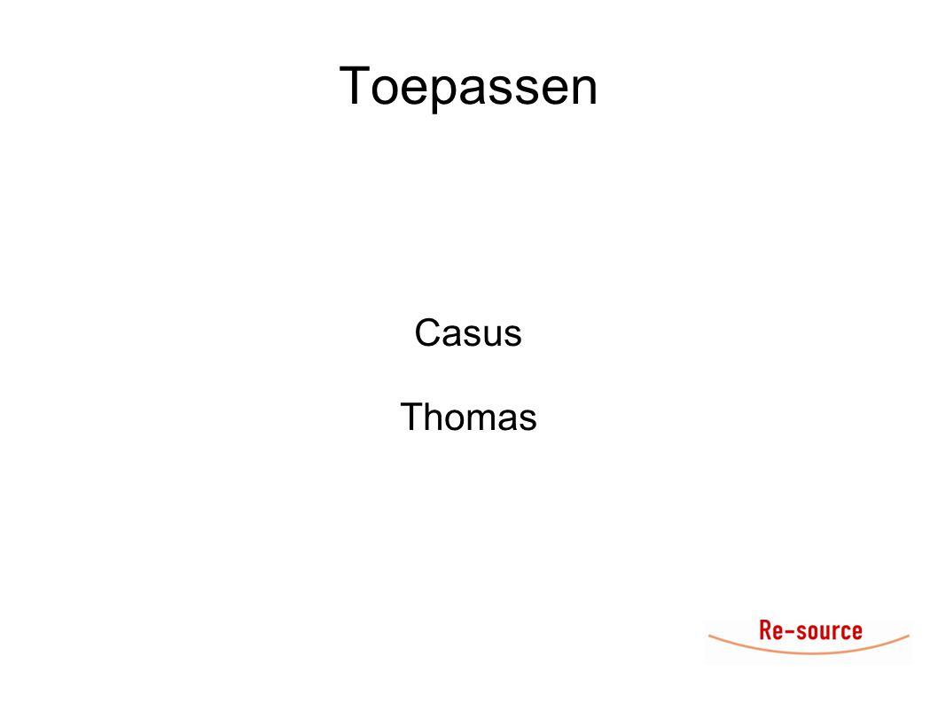 Toepassen Casus Thomas