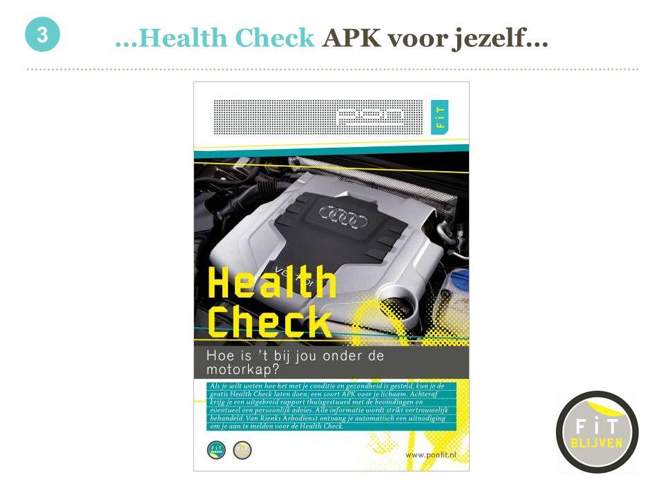 …Health Check APK voor jezelf…