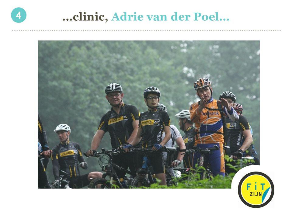 …clinic, Adrie van der Poel…