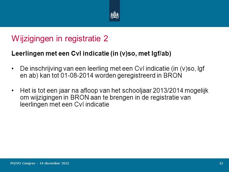 Wijzigingen in registratie 2