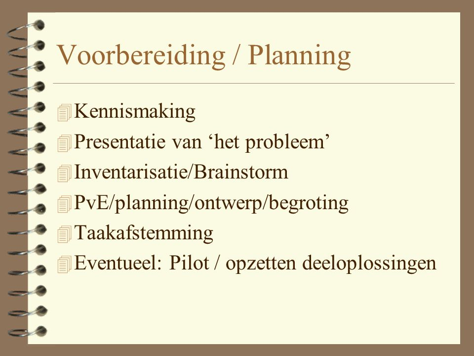 Voorbereiding / Planning