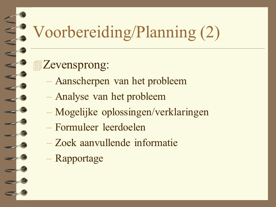 Voorbereiding/Planning (2)