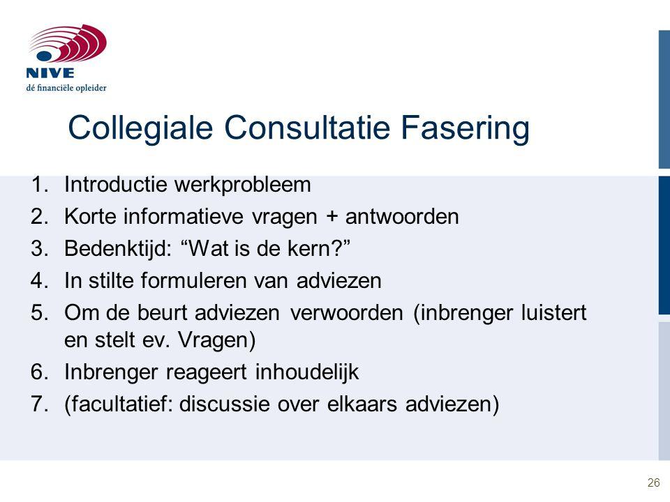 Collegiale Consultatie Fasering