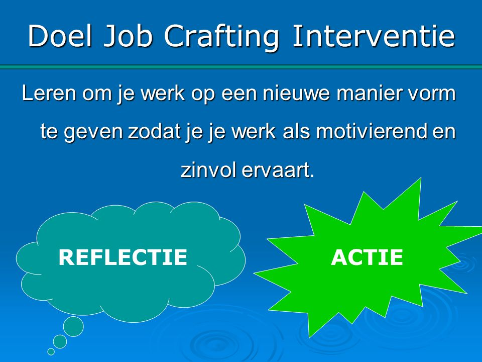 Doel Job Crafting Interventie