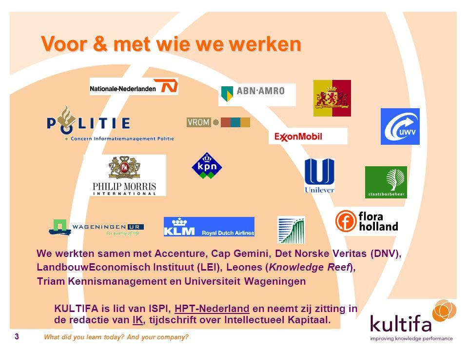 Voor & met wie we werken We werkten samen met Accenture, Cap Gemini, Det Norske Veritas (DNV),