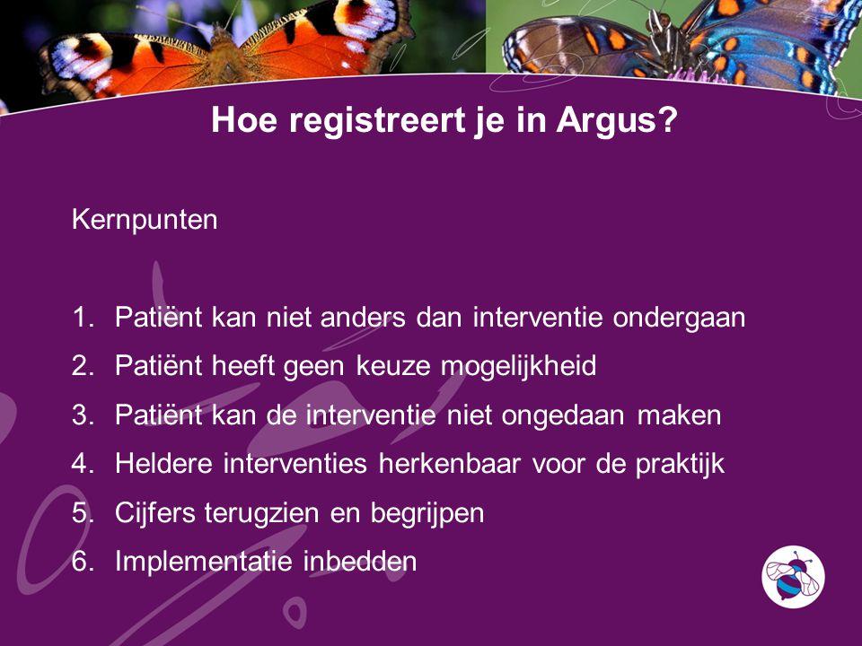 Hoe registreert je in Argus