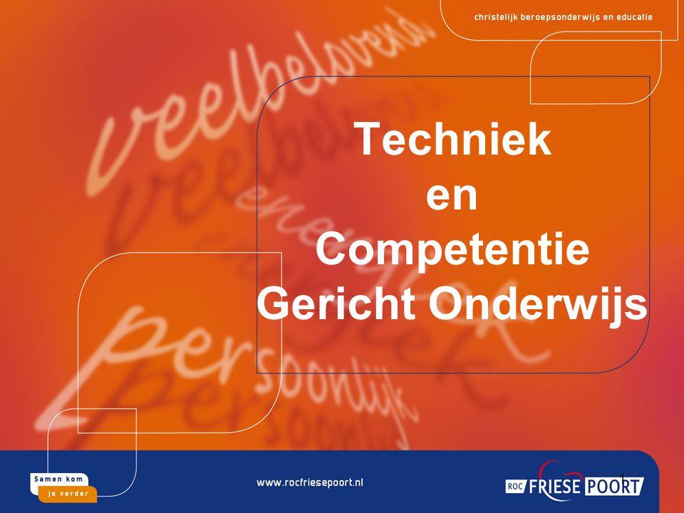 Techniek en Competentie Gericht Onderwijs