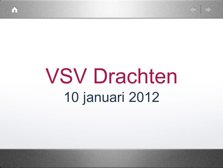 VSV Drachten 10 januari 2012 grotere zaal nodig