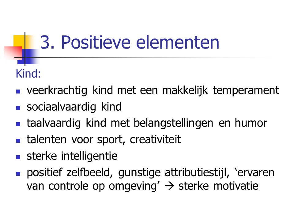 3. Positieve elementen Kind: