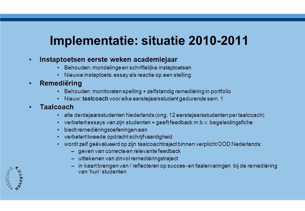 Implementatie: situatie 2010-2011