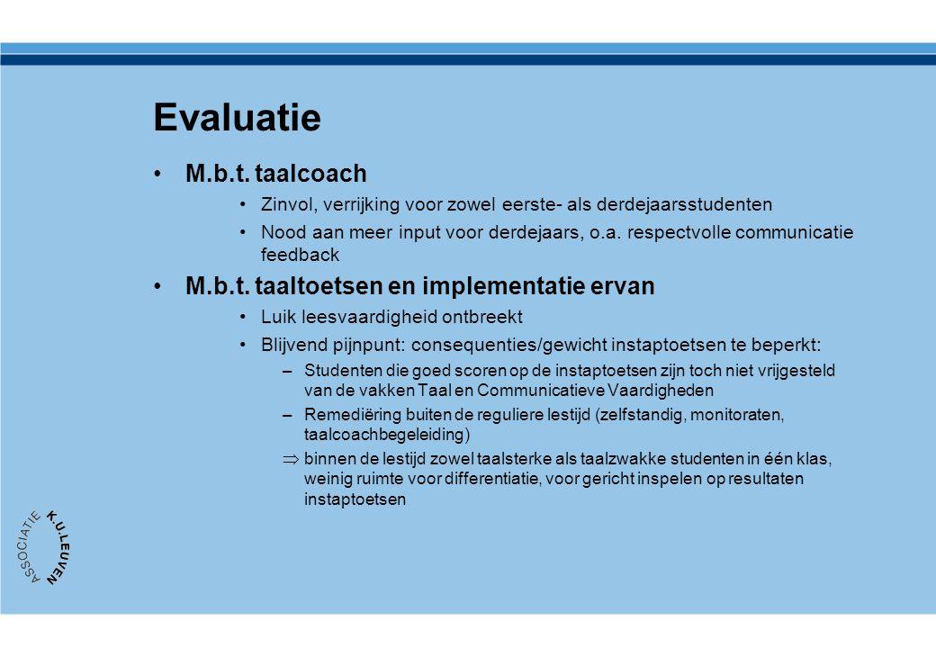 Evaluatie M.b.t. taalcoach M.b.t. taaltoetsen en implementatie ervan