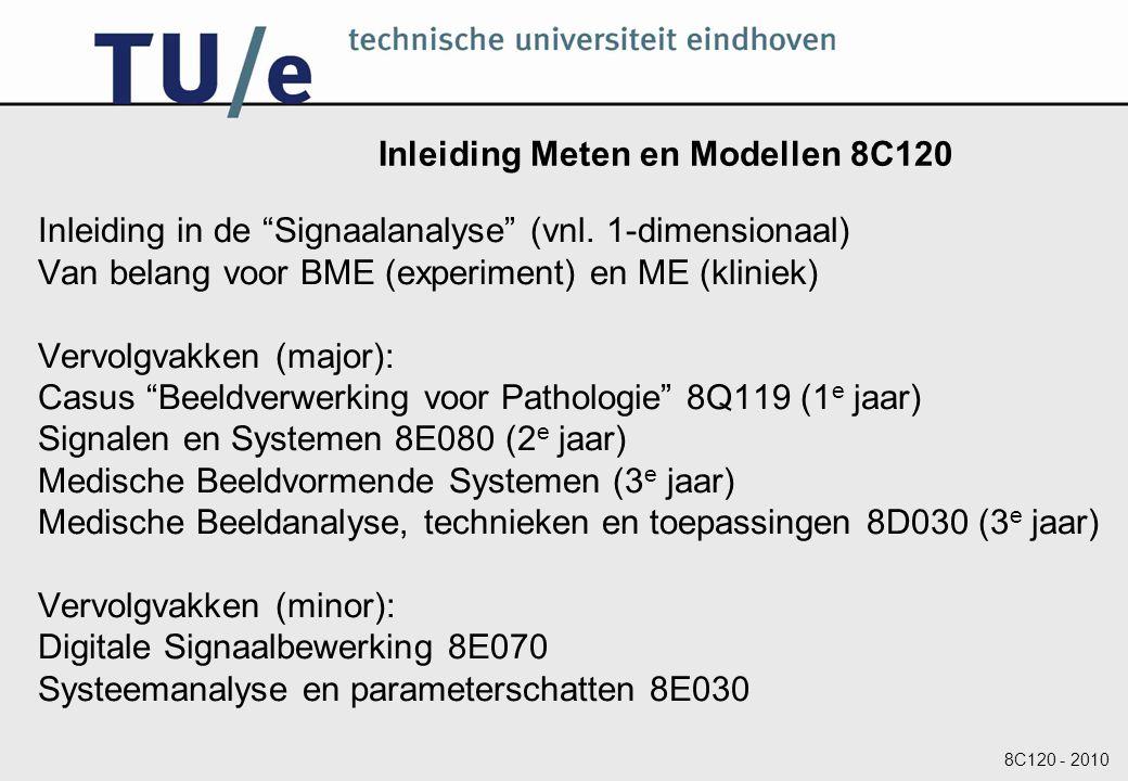 Inleiding Meten en Modellen 8C120