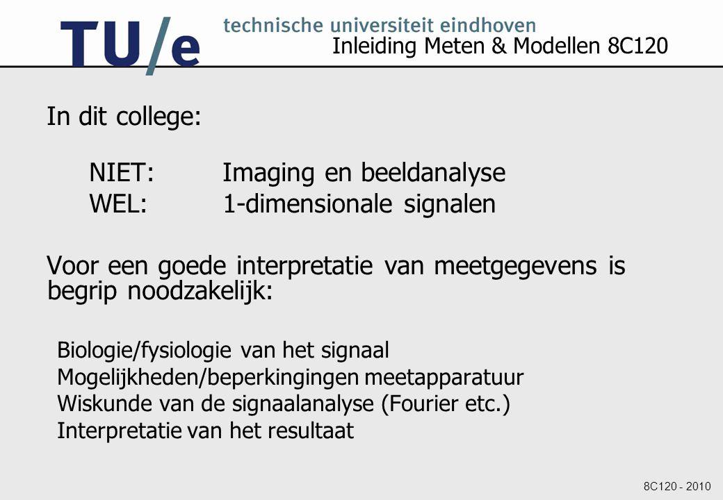 Inleiding Meten & Modellen 8C120