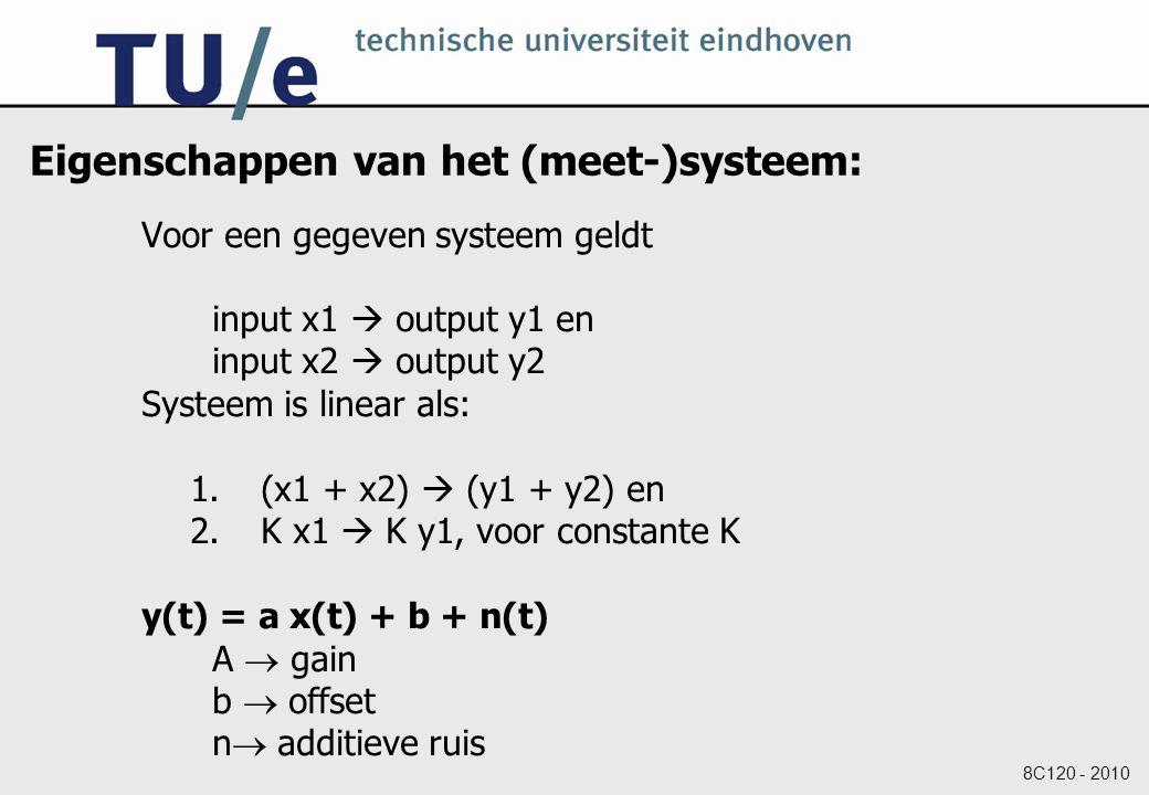 Eigenschappen van het (meet-)systeem: