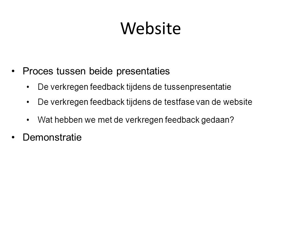 Website Proces tussen beide presentaties Demonstratie