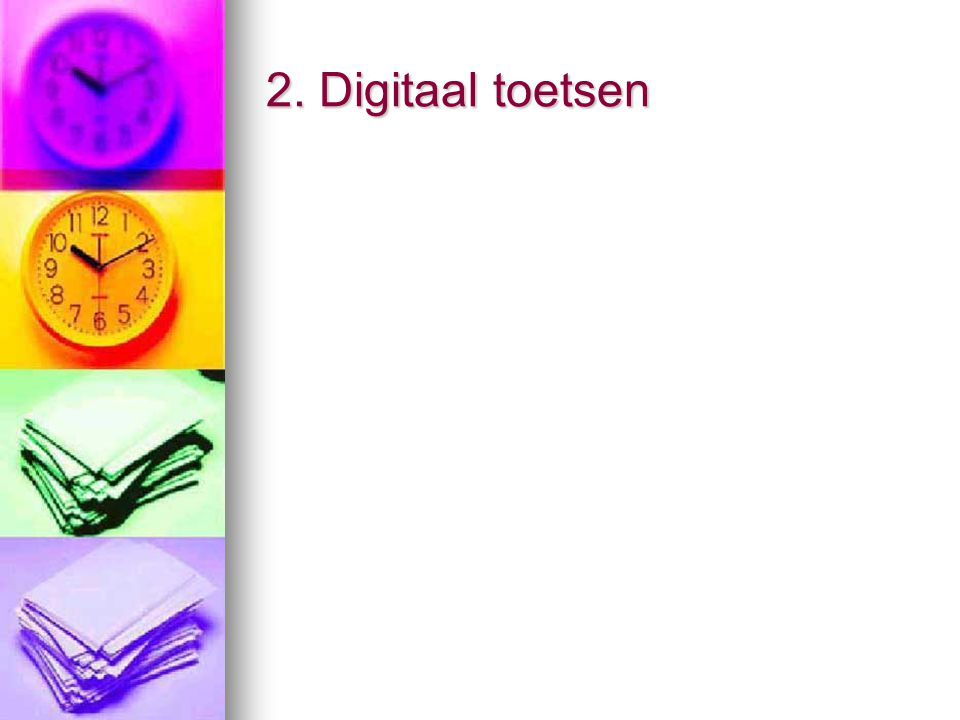 2. Digitaal toetsen