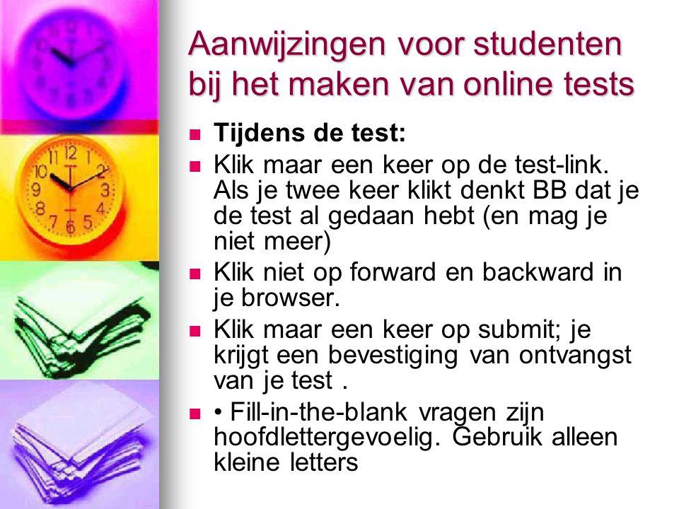 Aanwijzingen voor studenten bij het maken van online tests