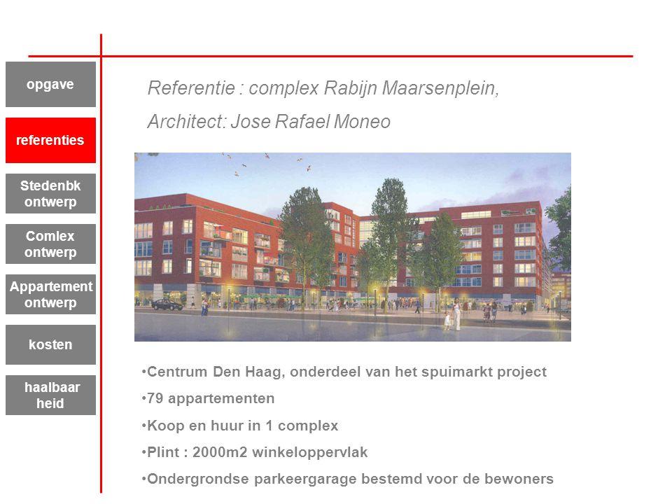 Referentie : complex Rabijn Maarsenplein, Architect: Jose Rafael Moneo