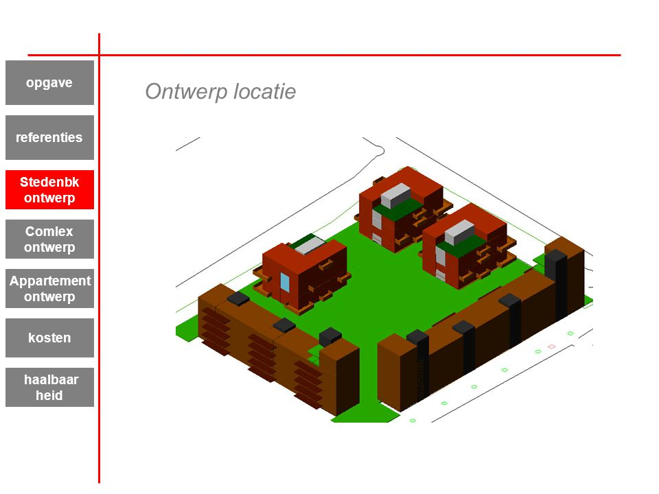 Ontwerp locatie opgave referenties Stedenbk ontwerp Comlex ontwerp