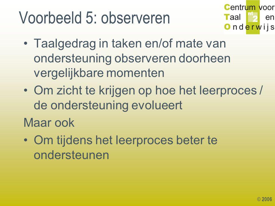 Voorbeeld 5: observeren