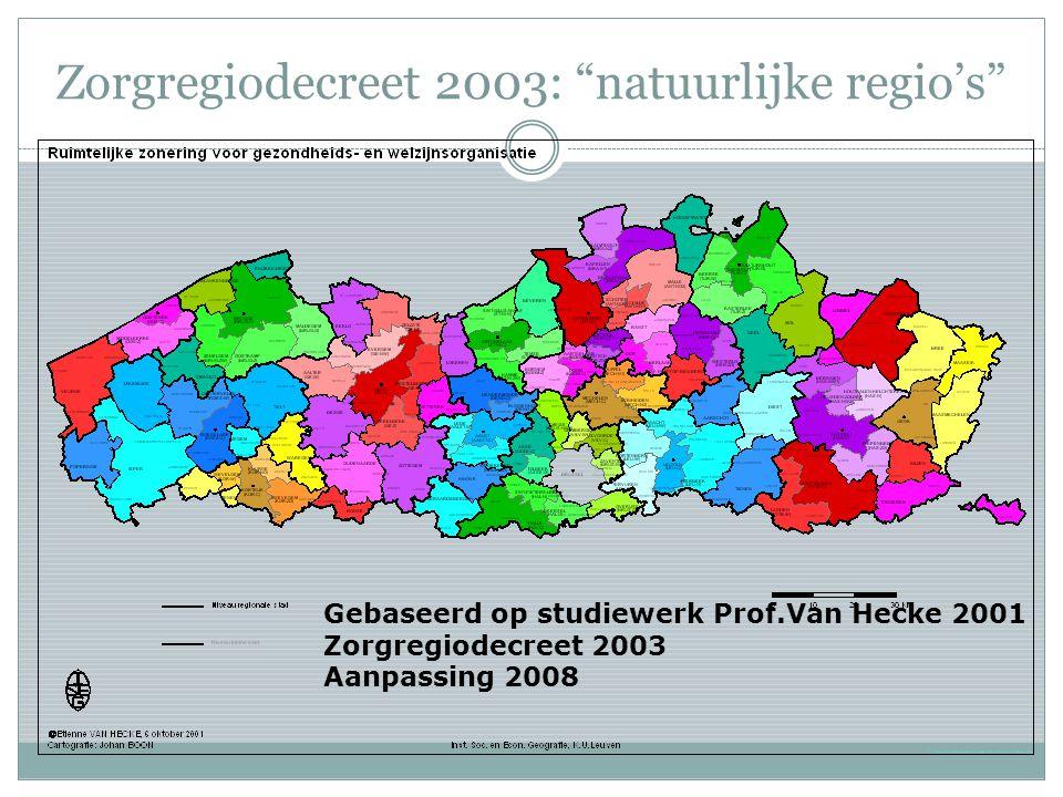 Zorgregiodecreet 2003: natuurlijke regio's