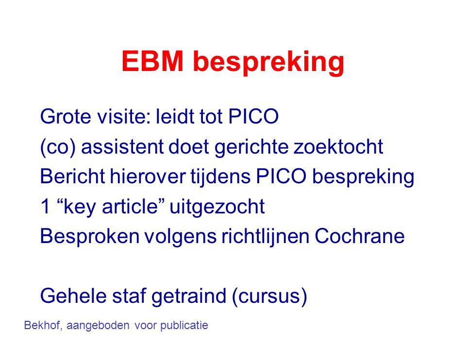 EBM bespreking Grote visite: leidt tot PICO