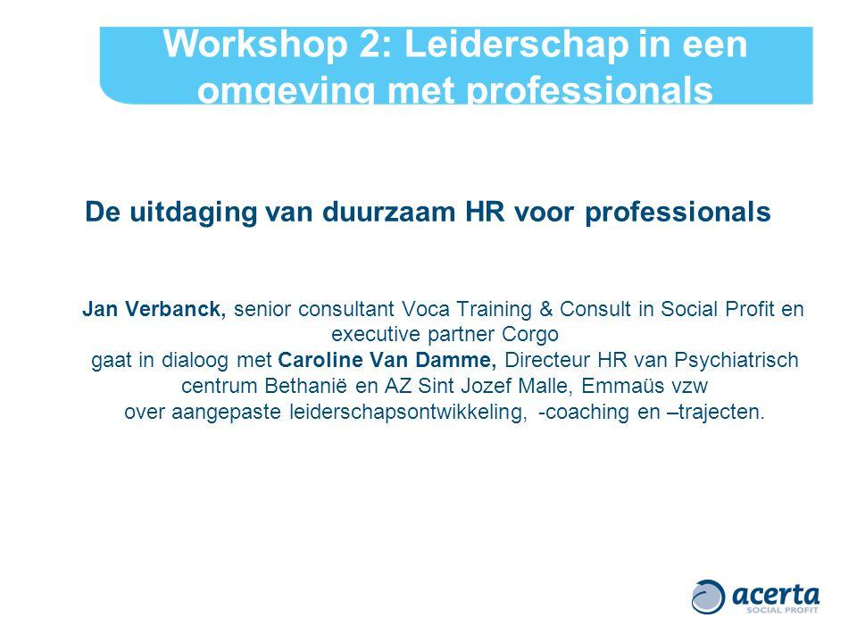 Workshop 2: Leiderschap in een omgeving met professionals