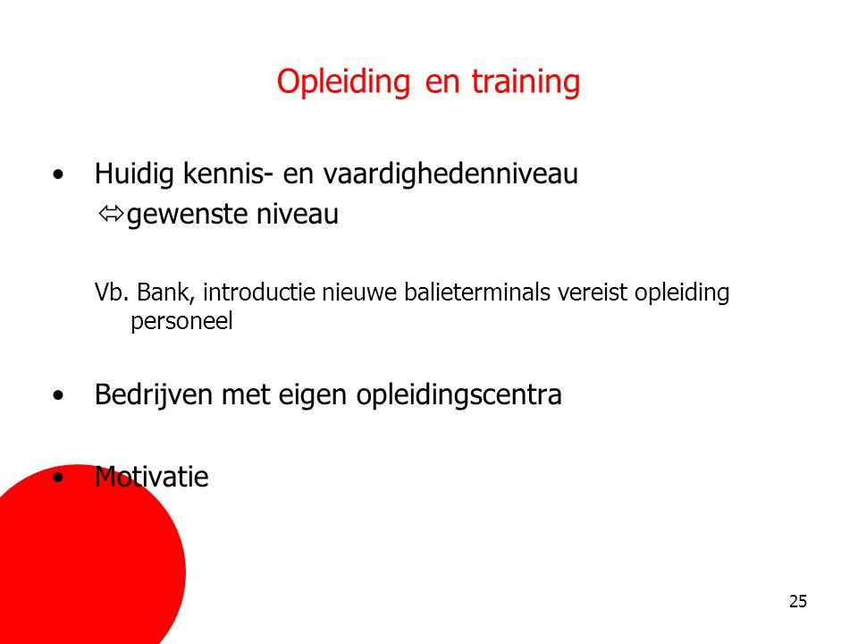 Opleiding en training Huidig kennis- en vaardighedenniveau