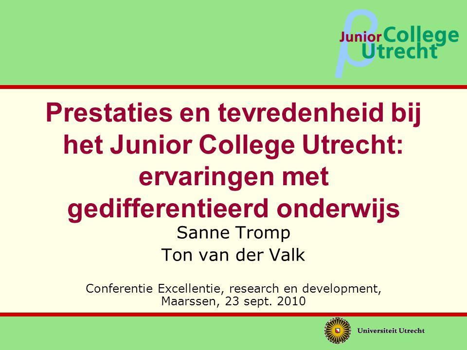 Prestaties en tevredenheid bij het Junior College Utrecht: ervaringen met gedifferentieerd onderwijs