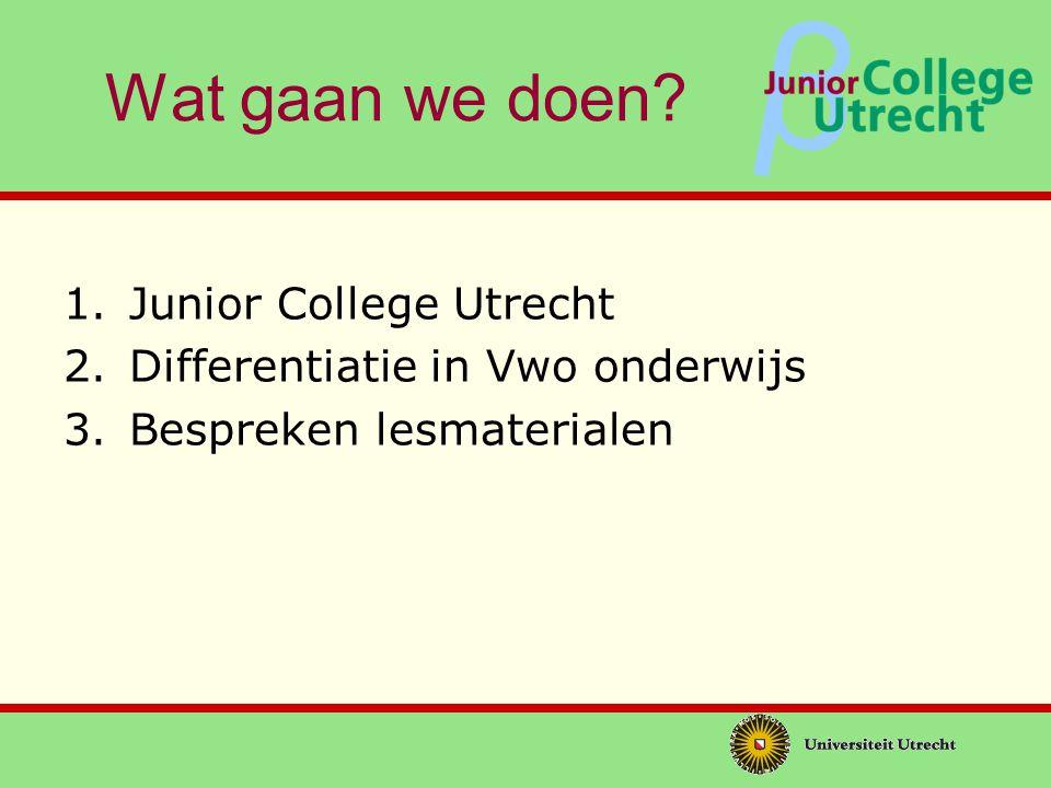 Wat gaan we doen Junior College Utrecht