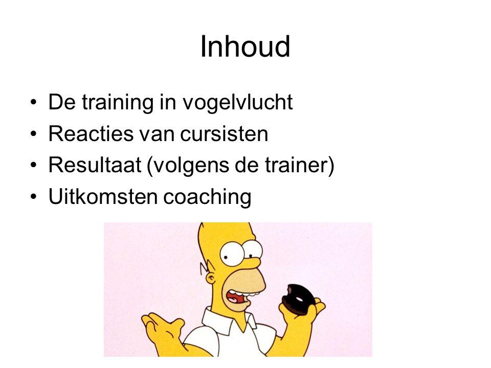 Inhoud De training in vogelvlucht Reacties van cursisten