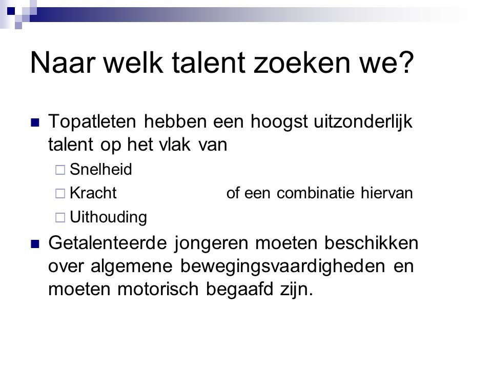 Naar welk talent zoeken we