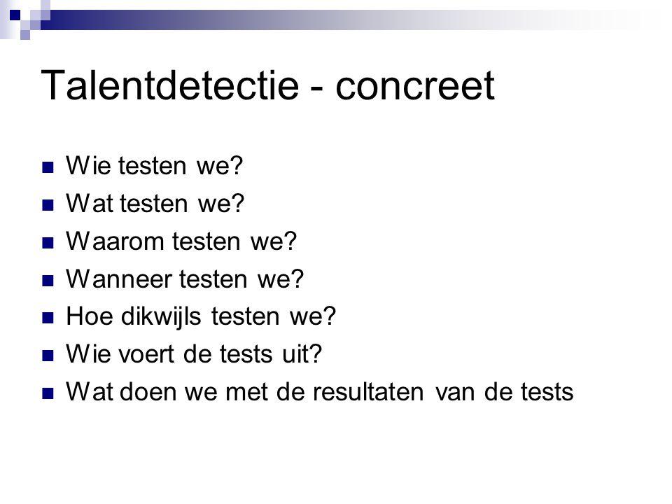 Talentdetectie - concreet