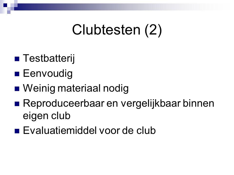 Clubtesten (2) Testbatterij Eenvoudig Weinig materiaal nodig