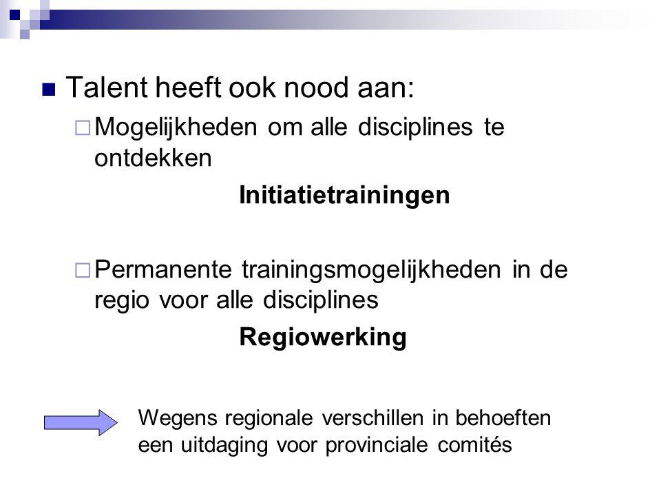 Talent heeft ook nood aan:
