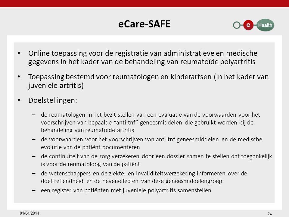 eCare-SAFE Online toepassing voor de registratie van administratieve en medische gegevens in het kader van de behandeling van reumatoïde polyartritis.