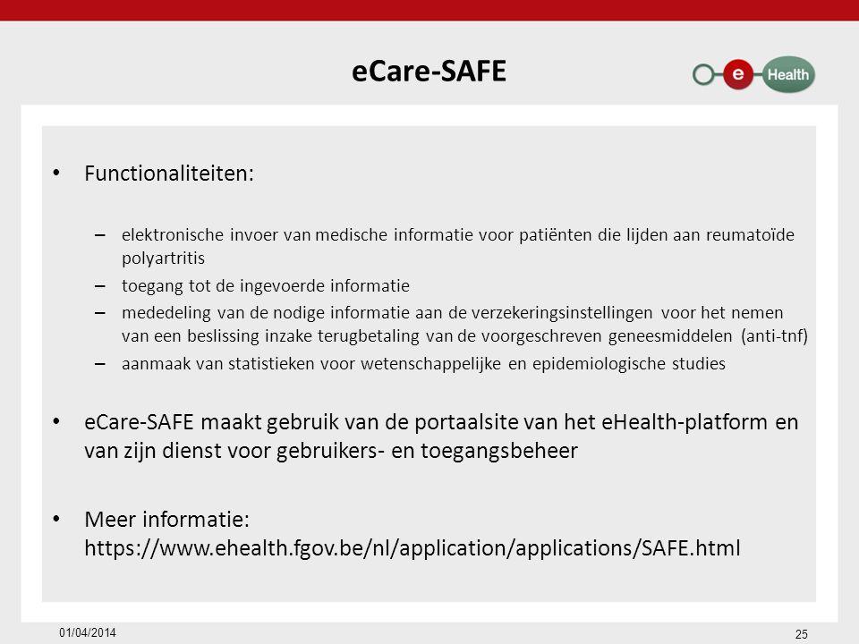 eCare-SAFE Functionaliteiten: elektronische invoer van medische informatie voor patiënten die lijden aan reumatoïde polyartritis.