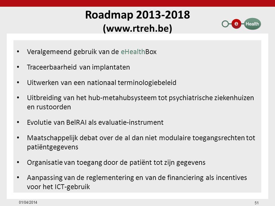 Roadmap 2013-2018 (www.rtreh.be)