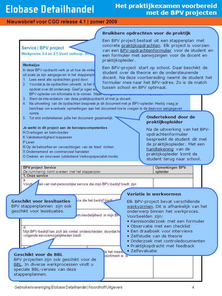 Het praktijkexamen voorbereid met de BPV projecten