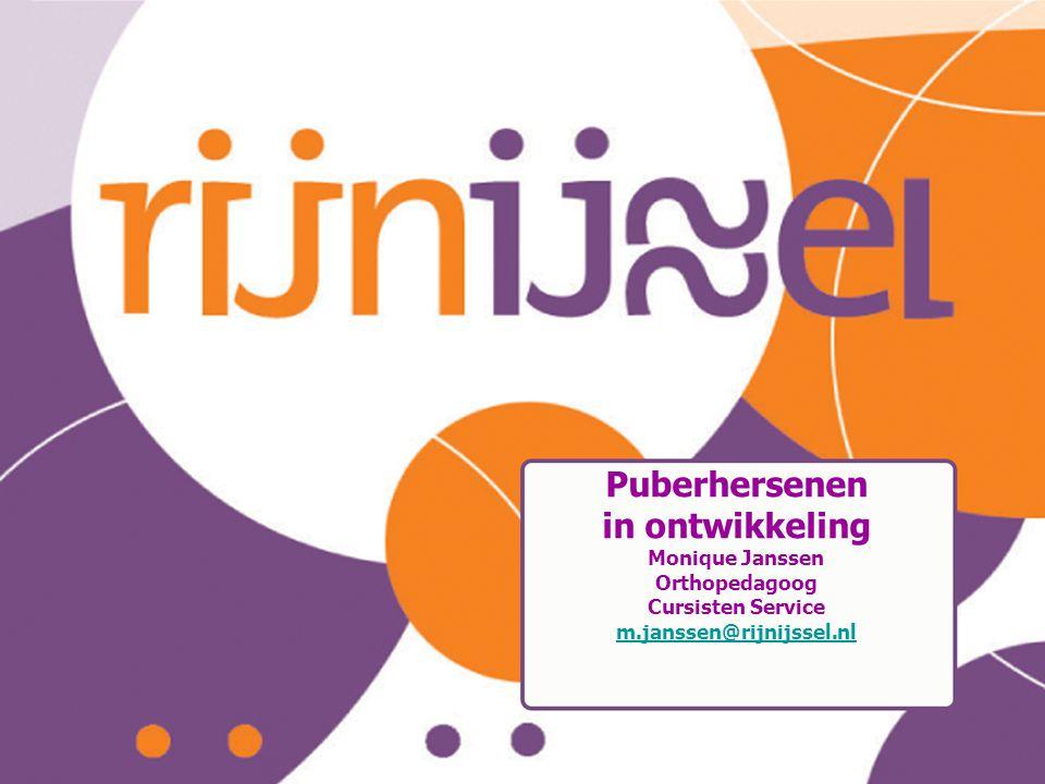 puberbrein Puberhersenen in ontwikkeling Monique Janssen Orthopedagoog Cursisten Service m.janssen@rijnijssel.nl.