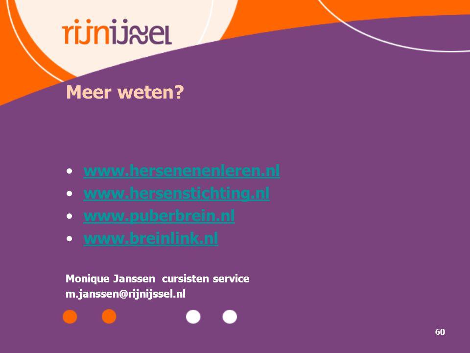 Meer weten www.hersenenenleren.nl www.hersenstichting.nl