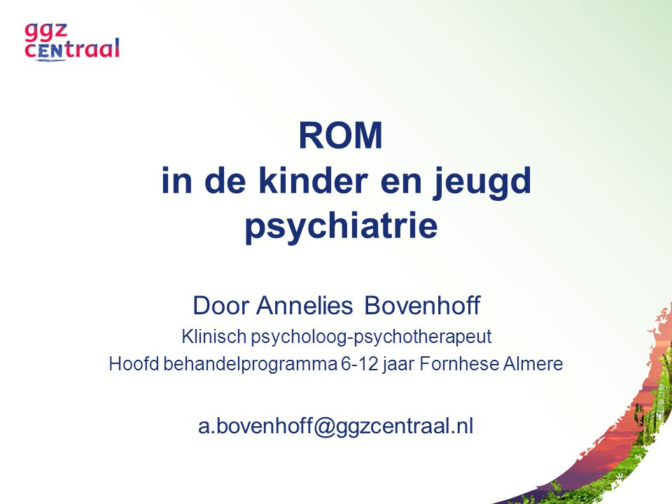 ROM in de kinder en jeugd psychiatrie